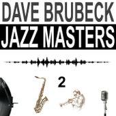 Jazz Masters, Vol. 2 von Dave Brubeck