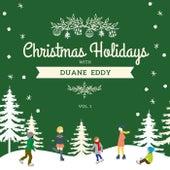Christmas Holidays with Duane Eddy, Vol. 1 von Duane Eddy