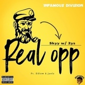 Real Opp (feat. D3low & Juelz) by Skyy