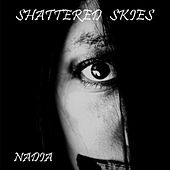 Shattered Skies by Nadia