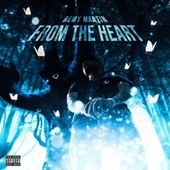 From the Heart by Remy Ma