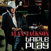 Triple Play by Alan Jackson