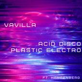 Acid Disco Plastic Electro de Vavilla