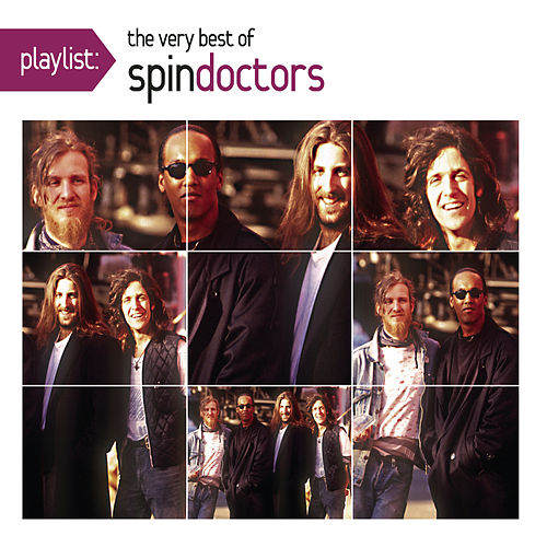 Playlist: The Very Best Of Spin Doctors by Spin Doctors