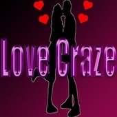 Love Craze by Trouble