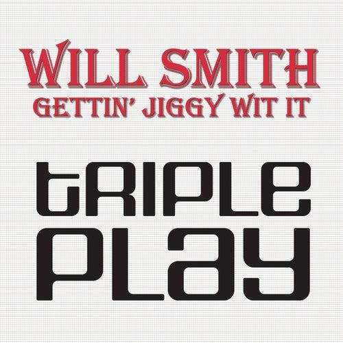 Gettin' Jiggy Wit It by Will Smith