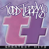 Greatest Hits by Todd Terry