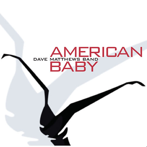 American Baby by Dave Matthews Band