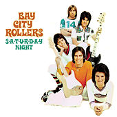 S-A-T-U-R-D-A-Y Night by Bay City Rollers