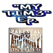 My Time Ep by Lil Milly