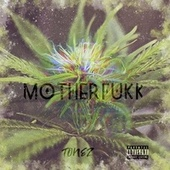 Motherfukk by ToneZ