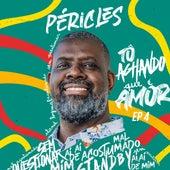 Tô Achando Que É Amor, Ep. 4 by Péricles