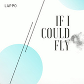 If I Could Fly (Cover) von Lappo