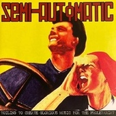 Toiling to Create Glorious Music for the Proletariat by Semiautomatic