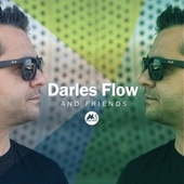 Darles Flow and Friends by Darles Flow