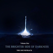 Brighter Side of Darkness (Volume one) by Chip-man and the Buckwheat Boys