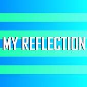 My Reflection von Marie