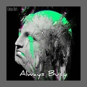 Always Busy by Chill Out
