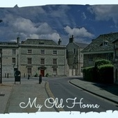 My Old Home by Various Artists