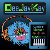 iSynth Bouquet de DJ Kay