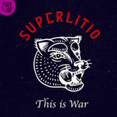 This Is War by Superlitio