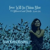Free Will in China Blue by Sun King Rising