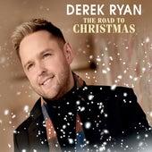 The Road To Christmas by Derek Ryan