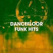 Dancefloor Funk Hits by Countdown Singers, Regina Avenue, Detroit Soul Sensation, The Funky Groove Connection, Chateau Pop, Central Funk, Silver Disco Explosion, Sweet Soul Express, Main Station, Electric Groove Machine, 2 Steps Up, Graham Blvd, The Blue Rubatos, Down4Pop