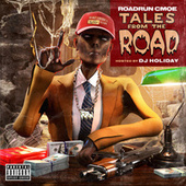 Tales From The Road by RoadRun CMoe