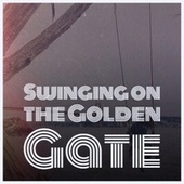 Swinging on the Golden Gate by Various Artists