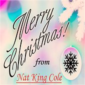 Merry Christmas! from Nat King Cole by Nat King Cole
