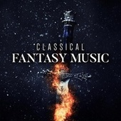 Classical Fantasy Music von Various Artists