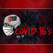 Grind Mode Cypher Covid-16's, Vol. 15 de Lingo