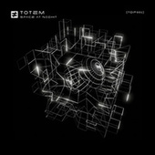 Space at Night by Totem