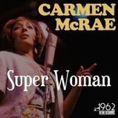 Super Woman de Carmen McRae