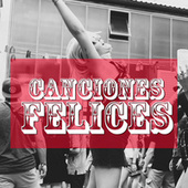 Canciones Felices de Various Artists