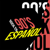 90's Rock en Español de Various Artists