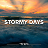 Stormy Days de Various Artists