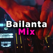 Bailanta Mix by Various Artists
