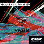 SO WHAT EP de Vivaldi