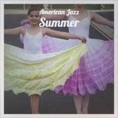 American Jazz Summer von Various Artists