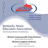 Kentucky Music Educators Association 53rd Annual Service Conference - All-State Commonwealth String Orchestra / All-State Symphony Orchestra von Various Artists