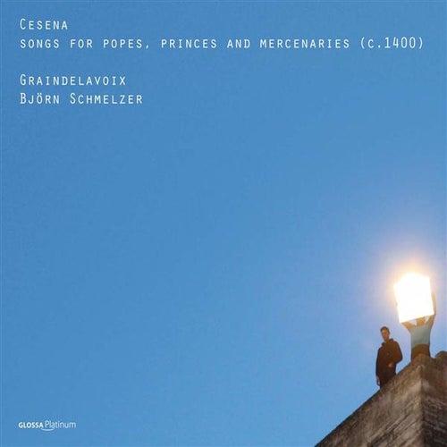 Cesena: Songs for popes, princes & mercenaries by Bjorn Schmelzer
