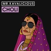 Choli von Mr. Kavalicious