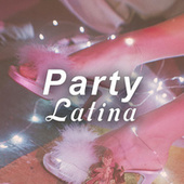 Party Latina von Various Artists