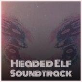 Headed Elf Soundtrack de Elisabeth Schmann, Cliff Martin, w. The Neighbor's Kids, Don Costa, Jimmy Boyd, Rosemary Clooney, The Ames Brothers, Barry Gordon, The Merle Staton Choir, Paul