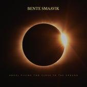 Angel Flying Too Close To The Ground (Radio Edit) von Bente Smaavik