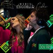 Soy Rey (feat. Cabas) by Maria Escobar