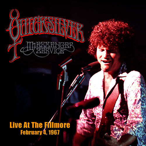 Live At the Fillmore - February 4, 1967 by Quicksilver Messenger Service