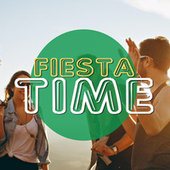 FIESTA TIME by Various Artists
